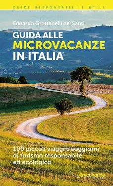 Guida alle microvacanze in Italia